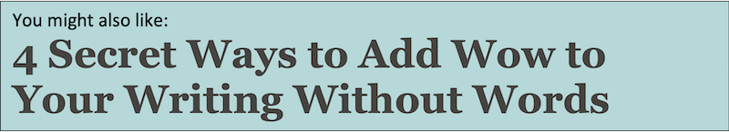 ad for 4 secret ways to add wow to your writing without words